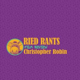 0 buffer FILM Christopher Robin RiedRants